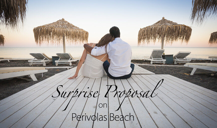 Surprise Proposal Photo Shoot on Perivolas Beach, Santorini